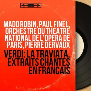 Verdi: La traviata, extraits chantés en français