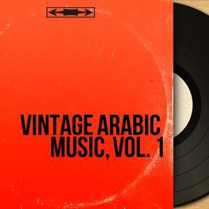 Vintage Arabic Music, Vol. 1