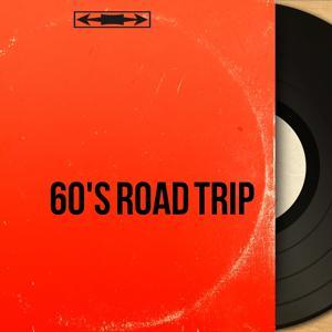 60's Road Trip