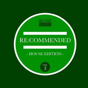 Re:Commended - House Edition, Vol. 3