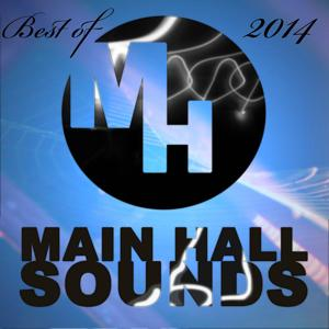 Best of Main Hall Sounds 2014