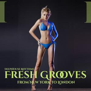 Fresh Grooves (From New York to London)