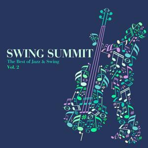 Swing Summit - The Best of Jazz & Swing, Vol. 2