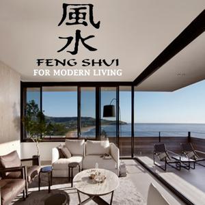 Feng Shui for Modern Living