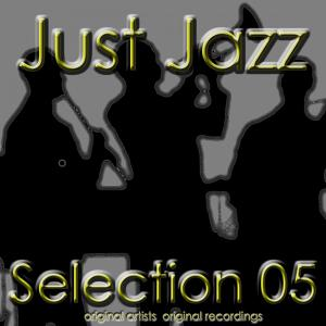 Just Jazz: Selection 05
