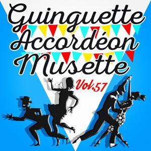 Guinguette Accordéon Musette, Vol. 57