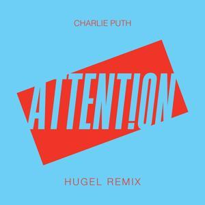 Attention (HUGEL Remix)