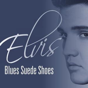 Elvis - Blues Suede Shoes