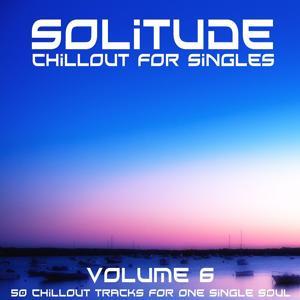 Solitude, Vol. 6 (Chillout for Singles)