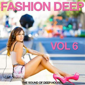 Fashion Deep, Vol. 6 (The Sound of Deep House)