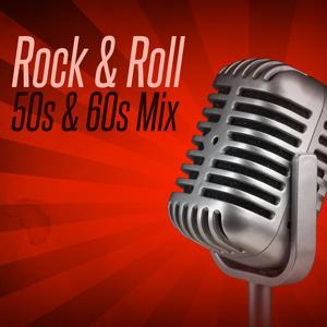 Rock & Roll 50s & 60s Mix