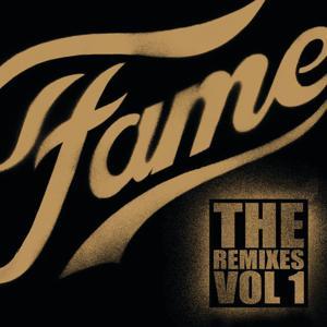 Fame - The Remixes Vol.1