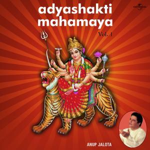 Adyashakti Mahamaya  Vol.  1