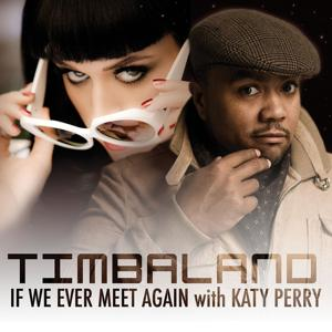 If We Ever Meet Again (Featuring Katy Perry)