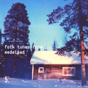 Folk Tunes From Medelpad