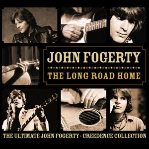 The Long Road Home - The Ultimate John Fogerty - Creedance Collection