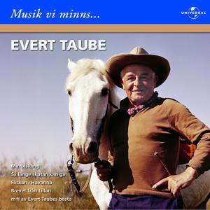 Evert Taube/Musik vi minns