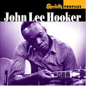 Specialty Profiles: John Lee Hooker