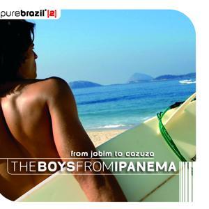 Pure Brazil II - The Boys From Ipanema