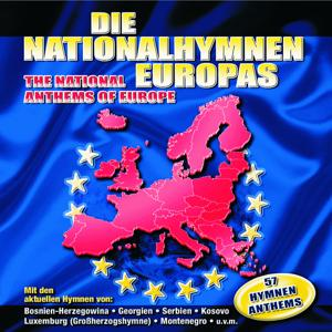 Die Nationalhymnen Europas / The National Anthems Of Europe