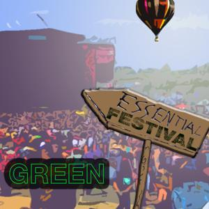 Essential Festival:  Green