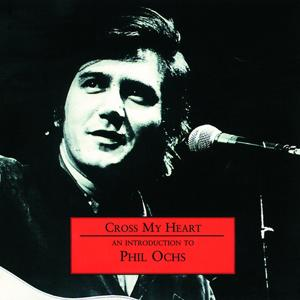 An Introduction To Phil Ochs