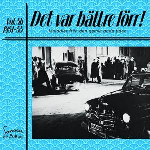 Det var bättre förr Volym 5 b 1951-55