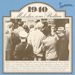 Melodier som bedåra 1940