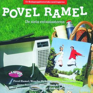 Povel Ramel/De sista entusiasterna