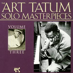 The Art Tatum Solo Masterpieces, Vol. 3