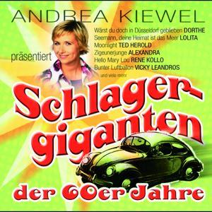 Andrea Kiewel präsentiert: Schlagergiganten der 60er Jahre