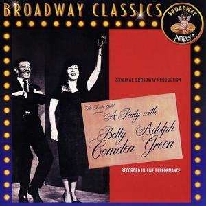 A Party With Betty Comden And Adolph Green