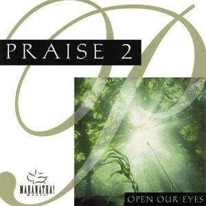 Praise 2 - Open Our Eyes