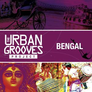 The Urban Grooves Project - Bengal