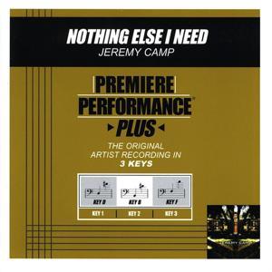 Premiere Performance Plus: Nothing Else I Need