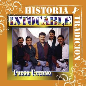 Historia Y Tradicion - Fuego Eterno