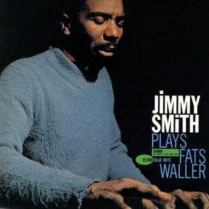 Jimmy Smith Plays Fats Waller (Rudy Van Gelder Edition)
