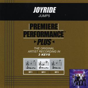 Premiere Performance Plus: Joyride