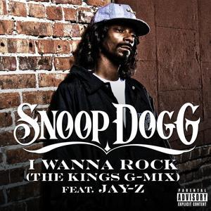 I Wanna Rock (The Kings G-Mix) (Explicit)