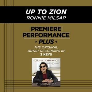 Premiere Performance Plus: Up To Zion
