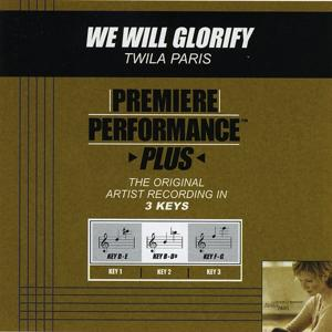 We Will Glorify (Performance Tracks) - EP