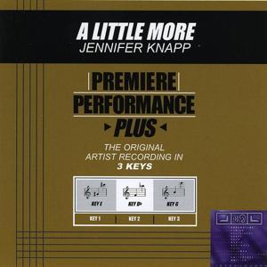 Premiere Performance Plus: A Little More