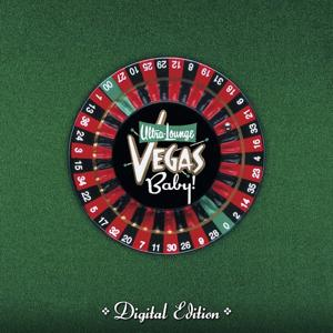 Ultra Lounge: Vegas Baby!