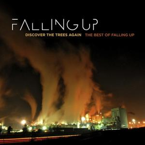 Discover The Trees Again: The Best Of Falling Up