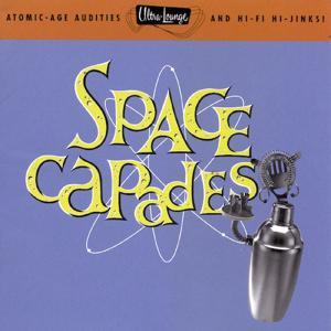 Ultra-Lounge / Space-Capades  Volume Three