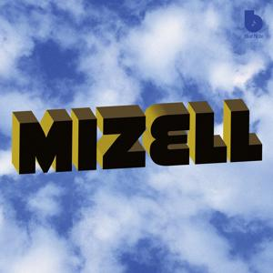 The Mizell Brothers: The Mizell Brothers At Blue Note Records (1973-1977 And Beyond)
