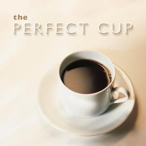 The Perfect Cup