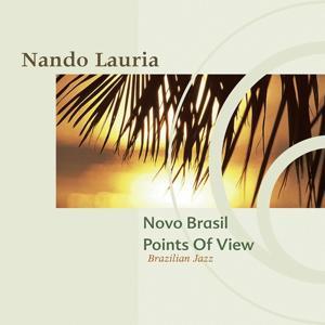 Novo Brasil Points Of View (Brazilian Jazz) (Narada Classics)