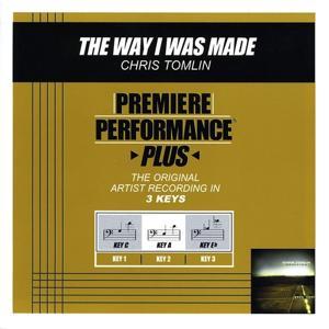 The Way I Was Made (Performance Tracks) - EP