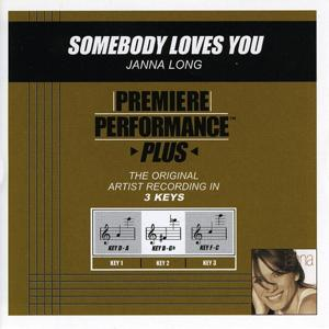 Premiere Performance Plus: Somebody Loves You